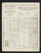 """LE CHATELET (18) SCIERIE & BATTAGE de GRAINS """"BEGUIN & NOBLET"""" en 1930"""