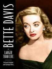 Bette Davis:Larger Than Life (2009) ORIG. REL. FIRST EDITION HARDCOVER BOOK