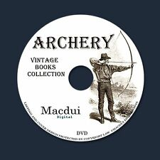Archery Vintage Books Collection 40 PDF E-Books on 1 DVD Crossbow Quarrel Stave