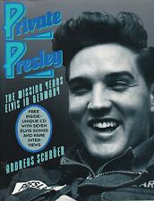PRIVATE (ELVIS) PRESLEY - THE MISSING YEARS IN GERMANY  (+CD)  - FIRST EDITION