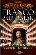 Franco Superstar by Diego Fortunato (2014, Paperback)