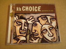 CD / K'S CHOICE - PARADISE IN ME