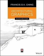 Architectural Graphics by Francis D. K. Ching (2015, Paperback)