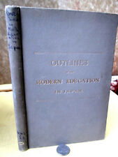 OUTLINES Of MODERN EDUCATION In JAPAN,1893