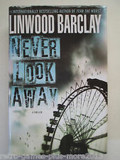Never Look Away by Linwood Barclay (2010, Hardcover)