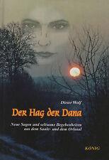 DER HAG DER DANA - Neue Sagen aus dem Saale- und Orlatal - Dieter Wolf BUCH