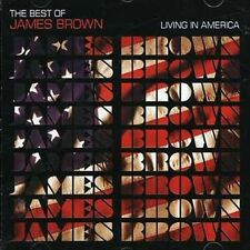 LIVING IN AMERICA: THE BEST OF JAMES BROWN (NEW CD)