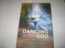 Dancing with God: How to Connect with God Every Time You Pray by Rabbi Kunis