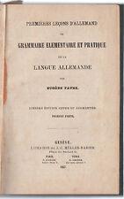 E. FAVRE-GRAMMAIRE ELEMENTAIRE ET PRATIQUE DE LA LANGUE ALLEMANDE-GENEVE 1867