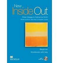 New Inside Out: Workbook Pack with Key: Beginner by Catherine Smith, Pete...
