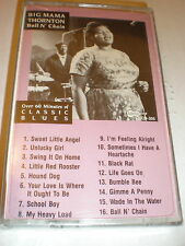 Big Mama Thornton CASSETTE NEW Ball N Chain
