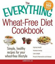 Everything®: Wheat-Free Diet Cookbook : Simple, Healthy Recipes for Your...