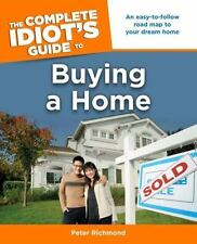 The Complete Idiot's Guide to Buying a Home (Complete Idiot's Guides (Lifestyle