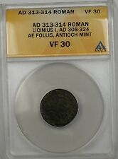 313-314 AD Roman Licinius I Antioch Mint Bronze AE Follis ANACS VF 30