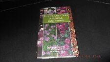 The Plant Care Manual: The Essential Guide to the Aftercare of Over 300...