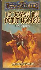 ROYAUMES OUBLIES 17 Le joyau du petit homme R.A Salvatore Fleuve Noir *