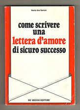 dos Santos,COME SCRIVERE UNA LETTERA D'AMORE DI SICURO SUCCESSO,1983 De Vecchi