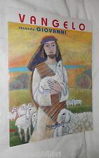 VANGELO SECONDO GIOVANNI Illustrazioni di Marisa Moretti Emp Bibbia Biblica di e