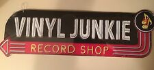 Vinyl Junkie Record Shop.Unique colclectable Sign. Great Gift to Music Lover