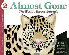 Let's-Read-And-Find-Out Science 2: Almost Gone : The World's Rarest Animals...
