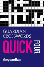 Guardian  Crosswords Quick Four: Four by Hugh Stephenson (Paperback, 2005)