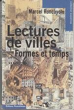 Lectures de villes par Marcel Roncayolo (Paperback 2002, Illustré)