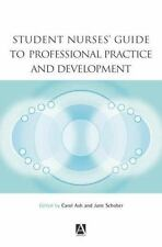 Student Nurses' Guide to Professional Practice and Development (Hodder-ExLibrary