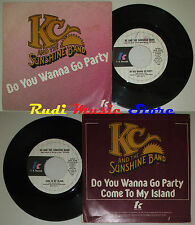 LP 45 7' KC AND THE SUNSHINE BAND Do you wanna go party 1979 italy cd mc*dvd
