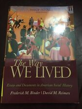 The Way We Lived Volume 2 1865-present 6th Edition