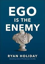 The Ego Is the Enemy by Ryan Holiday (2016, Hardcover)