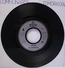 "THE COMMUNARDS : TOMORROW 7"" Vinyl Single 45rpm VG"