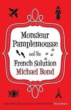 Monsieur Pamplemousse and the French Solution, By Michael Bond,in Used but Good
