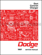 1967 Dodge Charger Coronet Dart Shop Manual Repair Service Book