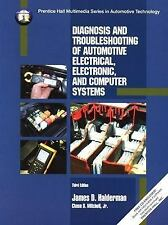Diagnosis and Troubleshooting of Automotive Electrical, Electronic, and...