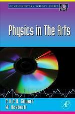 Physics in the Arts (Complementary Science) (Complementary Science)