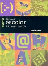 Nuevo Diccionario Escolar Santillana/new Santillana School Dictionary (Spanish E