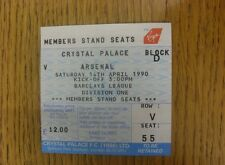 14/04/1990 Ticket: Crystal Palace v Arsenal.  Any faults with this item will hav
