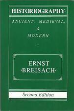 Historiography: Ancient, Medieval, & Modern, Breisach Ernst, Good Book