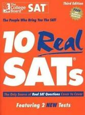 10 Real SATs : The Only Source of Real SAT Questions Cover to Cover by College …