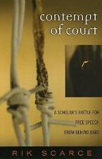 Contempt of Court: A Scholar's Battle for Free Speech from Behind Bars-ExLibrary