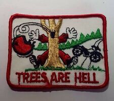 Vintage,old RARE Trees Are Hell Patch Badge