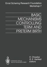 Basic Mechanisms Controlling Term and Preterm Birth 7 (2013, Paperback)