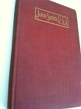 John Smith USA by Eugene Field 1905 1st Ed Illustration HC