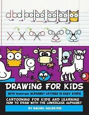 Drawing for Kids: Drawing for Kids with Lowercase Alphabet Letters in Easy...