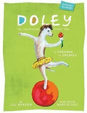 Doley the Guatemalan Street Dog : The Caravan of Colors(English and Spanish...