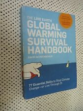 The Live Earth Global Warming Survival Handbook : 77 Essential Skills to Stop...