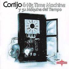 CORTIJO & HIS TIME MACHINE - Y SU MAQUINA DEL TIEMPO!! NEW!!!