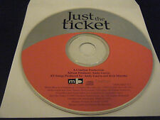 Just the Ticket by Original Soundtrack (CD, Jan-1999)