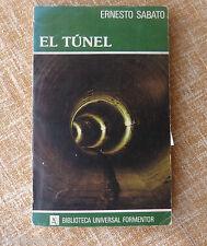 El túnel, Ernesto Sabato, Editorial Seix Barral, año 1981, Tercera Edición