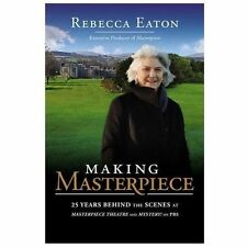Making Masterpiece: 25 Years Behind the Scenes at Masterpiece Theatre and Myster